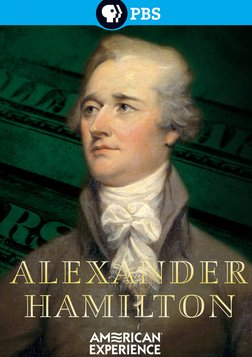 Alexander Hamilton - Biography of a Founding Father