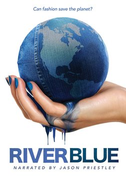 Riverblue - Can Fashion Save the Planet?