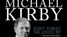 Michael Kirby: Don't Forget the Justice Bit