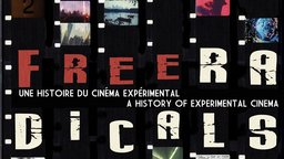 Free Radicals - A History Of Experimental Film