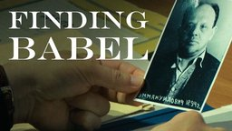 Finding Babel - The Story of Russian Author Isaac Babel