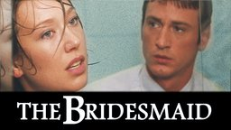 The Bridesmaid - La demoiselle d'honneur