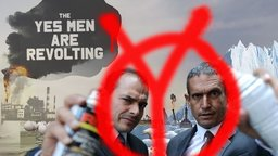 The Yes Men Are Revolting - Notorious Activists Tackle Climate Change and Middle Age