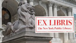 Ex Libris - The New York Public Library