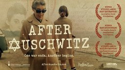 After Auschwitz - Profiling Six Extraordinary Holocaust Survivors and Their Lives After the War