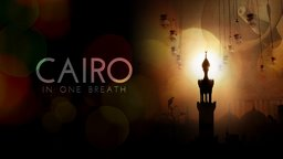 Cairo In One Breath - The Changing Religious Soundscapes of Cairo